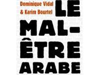 'Le mal-être arabe'